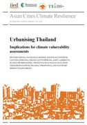 Urbanising Thailand - a closer look; implications for climate vulnerability assessment