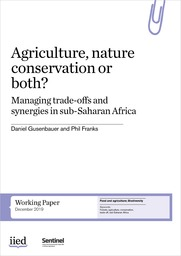 Agriculture, nature conservation or both? Managing trade-offs and synergies in sub-Saharan Africa