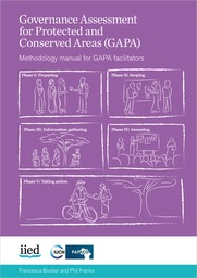 Governance Assessment for Protected and Conserved Areas (GAPA). Methodology manual for GAPA facilitators