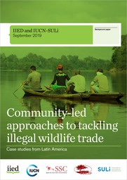 Community-led approaches to tackling illegal wildlife trade