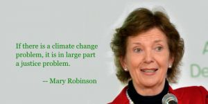 Mary Robinson called on the international community to focus on the human rights aspect of climate change when she gave the inaugural Barbara Ward lecture in London